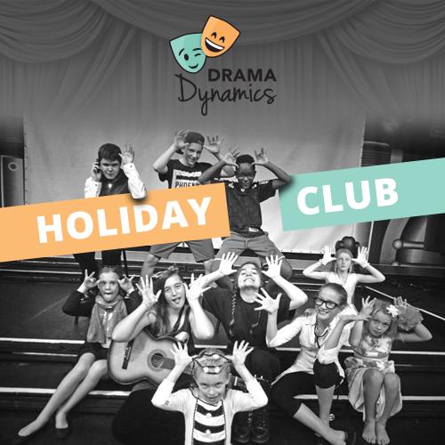 Drama Dynamics Holiday Club